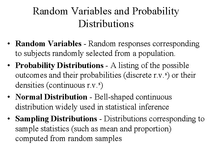 Random Variables and Probability Distributions Random Variables Random