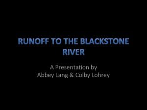 A Presentation by Abbey Lang Colby Lohrey History