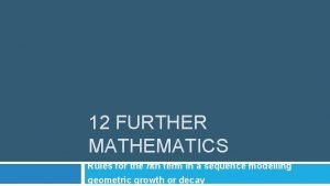 12 FURTHER MATHEMATICS Rules for the nth term