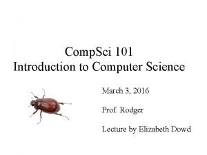 Comp Sci 101 Introduction to Computer Science March