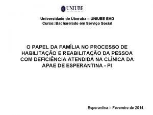 Universidade de Uberaba UNIUBE EAD Curso Bacharelado em