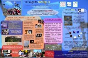 Il Progetto MAGICD R Faraldo E Prandini A