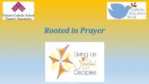 Rooted in Prayer Subtitle Opening Prayer Loving God