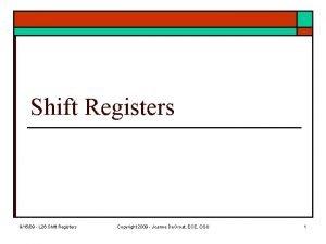 Shift Registers 91509 L 26 Shift Registers Copyright
