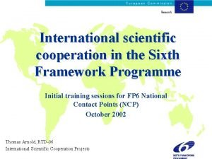 International scientific cooperation in the Sixth Framework Programme