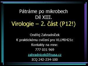 Ptrme po mikrobech Dl XIII Virologie 2 st