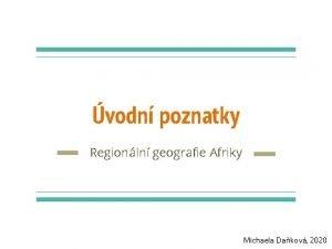 vodn poznatky Regionln geografie Afriky Michaela Dakov 2020