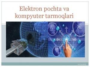 Elektron pochta va kompyuter tarmoqlari 10 01 2015