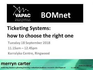 BOMnet Ticketing Systems how to choose the right