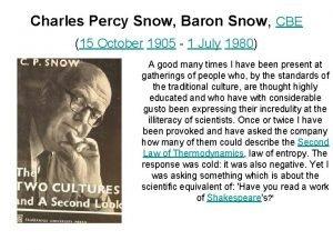 Charles Percy Snow Baron Snow CBE 15 October