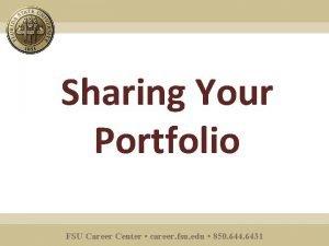 Sharing Your Portfolio FSU Career Center career fsu