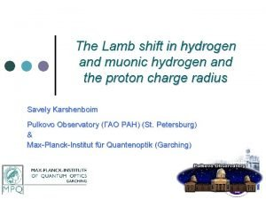 The Lamb shift in hydrogen and muonic hydrogen