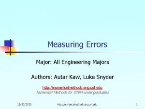 Measuring Errors Major All Engineering Majors Authors Autar
