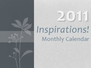 2011 Inspirations Monthly Calendar January 2011 Monday Tuesday