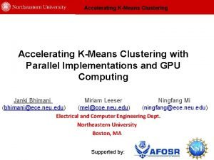 Accelerating KMeans Clustering with Parallel Implementations and GPU