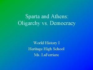 Sparta and Athens Oligarchy vs Democracy World History