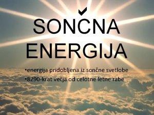 SONCNA ENERGIJA energija pridobljena iz sonne svetlobe 8290