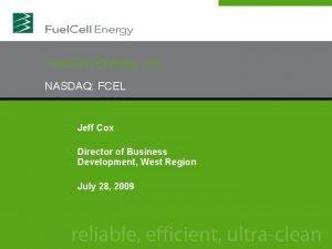Fuel Cell Energy Inc NASDAQ FCEL Jeff Cox
