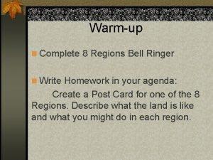 Warmup n Complete 8 Regions Bell Ringer n