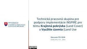 Technick pracovn skupina pre podporu implementcie INSPIRE pre