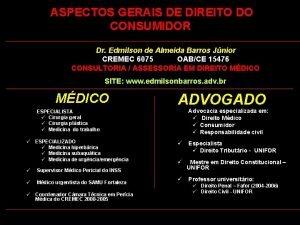 ASPECTOS GERAIS DE DIREITO DO CONSUMIDOR Dr Edmilson