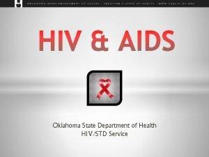 Oklahoma State Department of Health HIVSTD Service 1