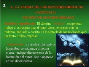 2 A LA TEORIA DE LOS SENTIDOS BIBLICOS