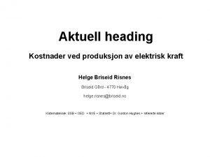 Aktuell heading Kostnader ved produksjon av elektrisk kraft