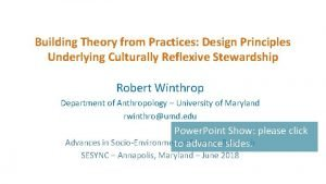 Building Theory from Practices Design Principles Underlying Culturally