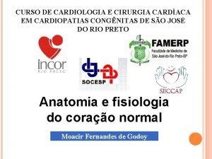 CURSO DE CARDIOLOGIA E CIRURGIA CARDACA EM CARDIOPATIAS