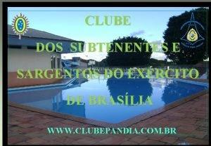 CLUBE DOS SUBTENENTES E SARGENTOS DO EXRCITO DE