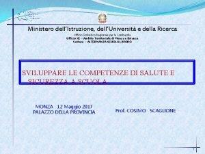 Ministero dellIstruzione dellUniversit e della Ricerca Ufficio Scolastico