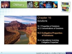 16 3 Colligative Properties of Solutions Chapter 16