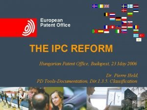 The IPC Reform European Patent Office Background Changes