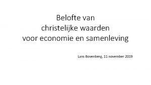 Belofte van christelijke waarden voor economie en samenleving