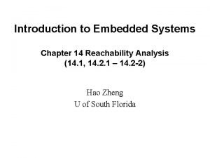 Introduction to Embedded Systems Chapter 14 Reachability Analysis
