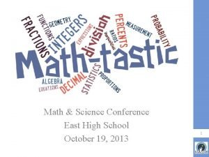 Math Science Conference East High School October 19