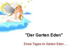 Der Garten Eden Eines Tages im Garten Eden