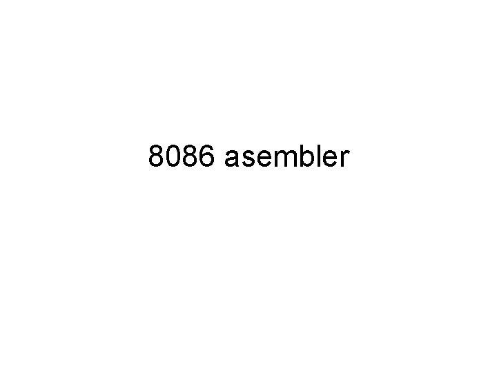 8086 asembler Stek Raste ka niim adresama SP
