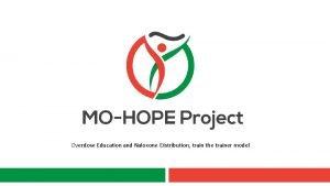 Overdose Education and Naloxone Distribution train the trainer