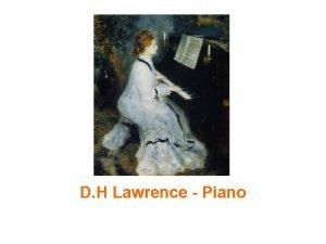 D H Lawrence Piano David Herbert Lawrence Getting