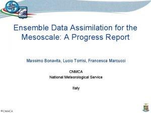 Ensemble Data Assimilation for the Mesoscale A Progress