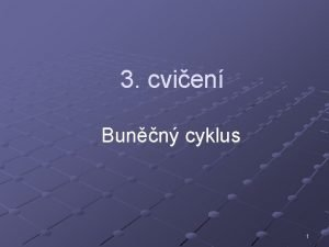 3 cvien Bunn cyklus 1 DNA chromosom genetick