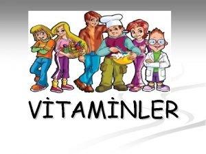 VTAMNLER Vitaminler Suda eriyenler Yada eriyenler 19 Suda