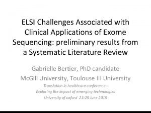 ELSI Challenges Associated with Clinical Applications of Exome