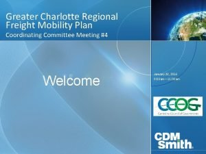 Greater Charlotte Regional Freight Mobility Plan Coordinating Committee