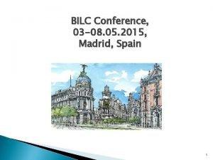 BILC Conference 03 08 05 2015 Madrid Spain