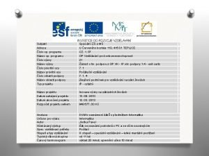 Subjekt Adresa slo op programu Nzev op programu