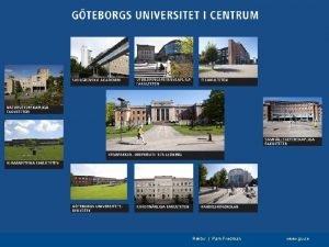 Gteborgs universitet idag Gteborgs universitet r den naturliga