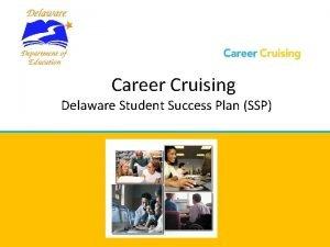 Career Cruising Delaware Student Success Plan SSP Career